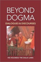 Beyond Dogma