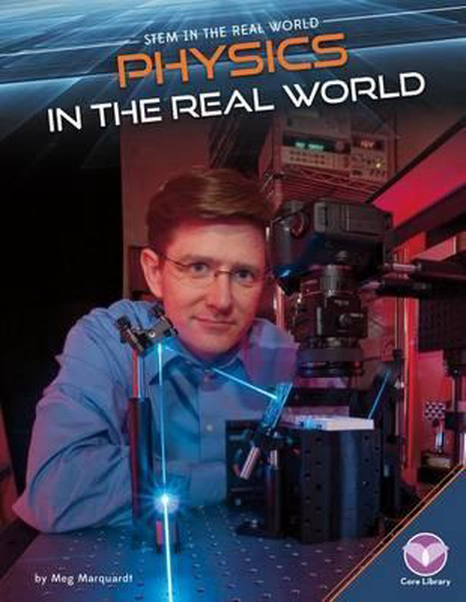 Physics in the Real World - Meg Marquardt