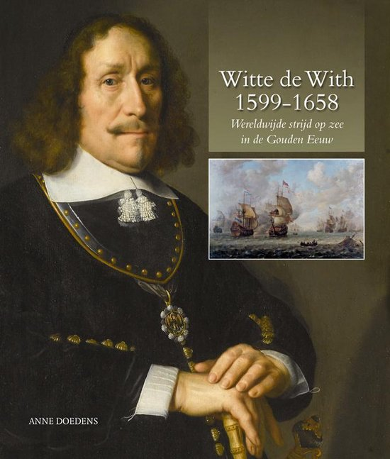 Witte de With 1599-1658 - Anne Doedens |