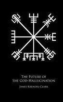 The Future of the God-Hallucination
