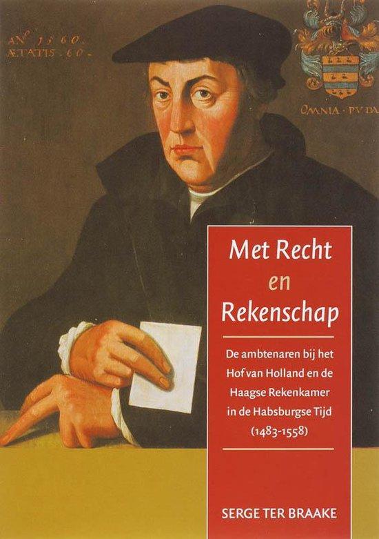 Met Recht en Rekenschap - S. Ter Braake |