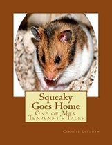 Squeaky Goes Home