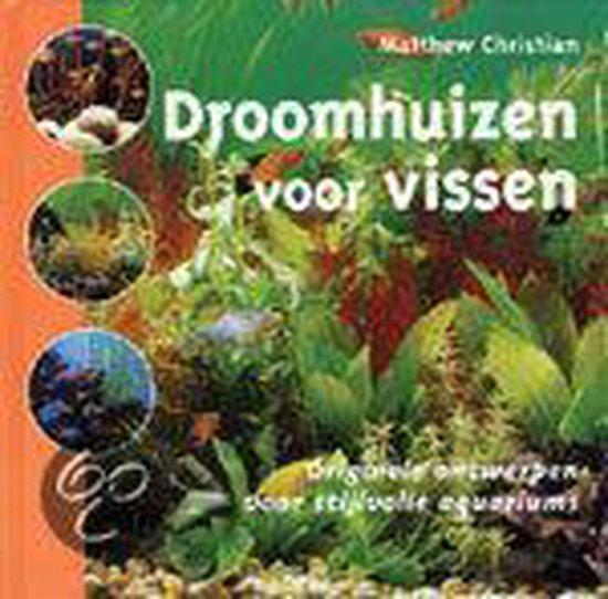 Droomhuizen Voor Vissen - Matthew Christian | Fthsonline.com