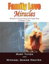 Family Love Miracles