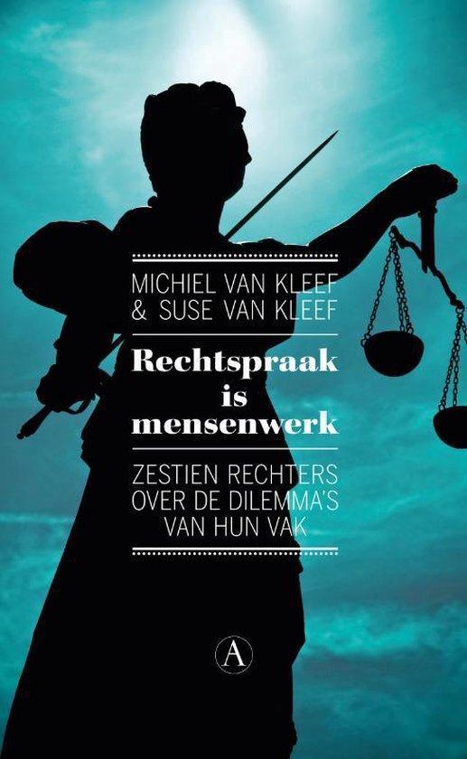 Rechtspraak is mensenwerk - Michiel van Kleef | Readingchampions.org.uk