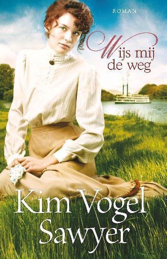 WIJS MIJ DE WEG - Kim Vogel Sawyer |