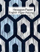 Hexagon Paper English Paper Piecing