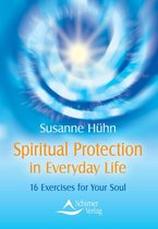 Spiritual Protection in Everyday Life