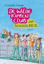 De Wilde Kippen Club deel 2 - Op Schoolreis