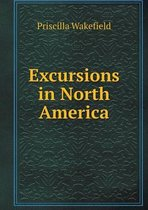 Excursions in North America