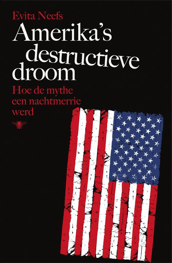 Amerika's destructieve droom - Evita Neefs | Readingchampions.org.uk