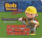 Prentenboek Bob de bouwer bouwen maar