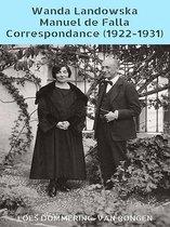 Wanda Landowska - Manuel de Falla Correspondance (1922-1931)