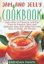 Jam and Jelly Cookbook