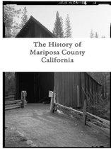 The History of Mariposa County, California