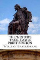 The Winter's Tale - Large Print Edition