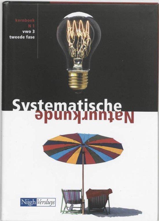 Systematische Natuurkunde / N 1 Vwo-3 / Deel Kernboek - J.W. Middelink |