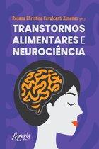 Transtornos Alimentares e Neurociência