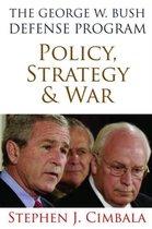 The George W. Bush Defense Program