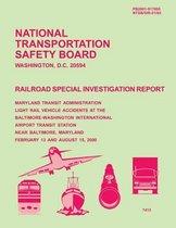 Railroad Special Investigation Report