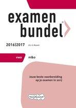 Examenbundel vwo management & organisatie 2016/2017