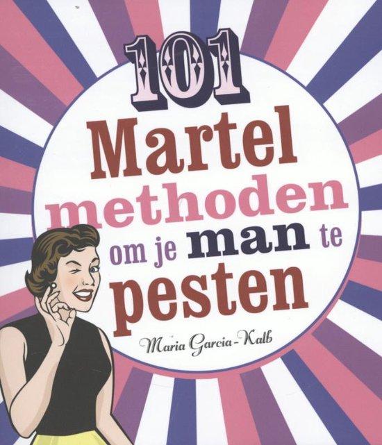 Cover van het boek '101 martelmethoden om je man te pesten' van Maria Garcia-Kalb