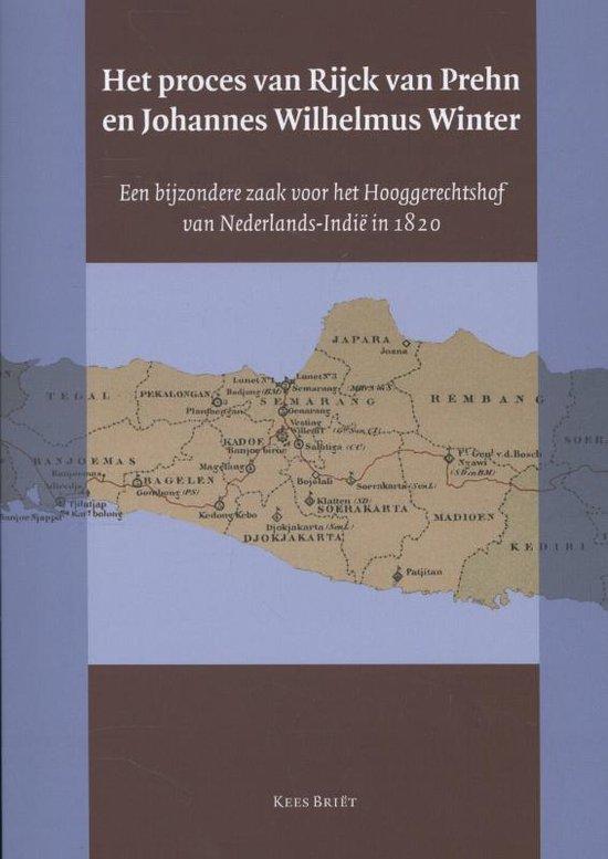Het proces van Rijck van Prehn en Johannes Wilhelmus Winter - Kees Briët |