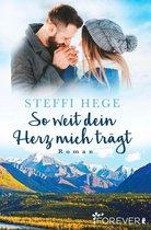 Boek cover So weit dein Herz mich trägt van Steffi Hege