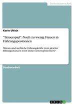 Boek cover Trauerspiel: Noch zu wenig Frauen in Führungspositionen van Karin Ulrich