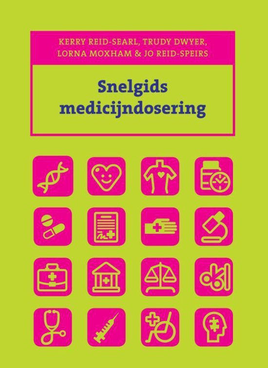 Snelgids - Snelgids medicijndosering - K. Reid-Searl |