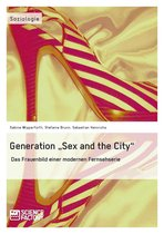 Generation 'Sex and the City'