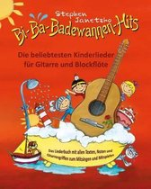 Bi-Ba-Badewannen-Hits - Die Beliebtesten Kinderlieder F r Gitarre Und Blockfl te