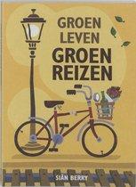 Groen leven, Groen reizen