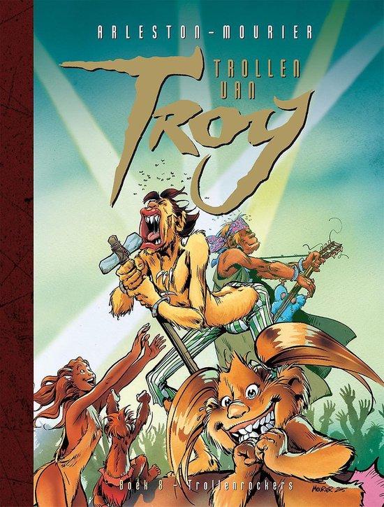 Trollen van Troy 8 - Trollenrockers - Christophe Arleston |