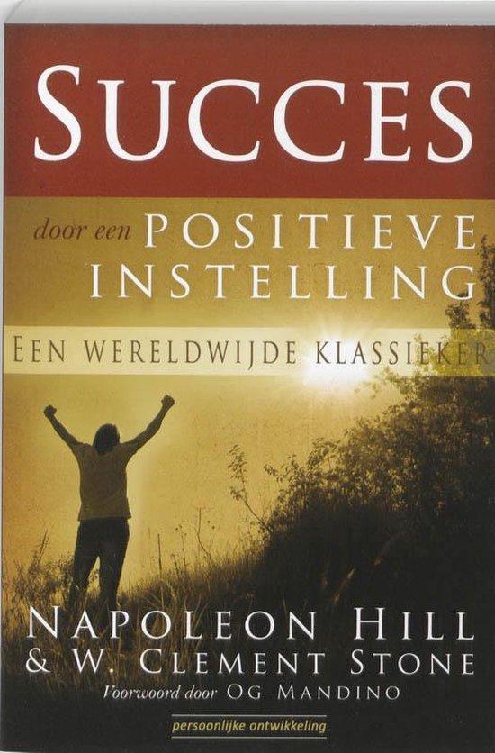 Succes door een positieve instelling - Napoleon Hill  