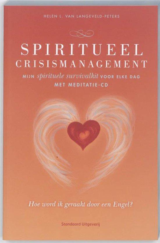 Spiritueel crisismanagement - Helen L. van Langeveld-Peters |