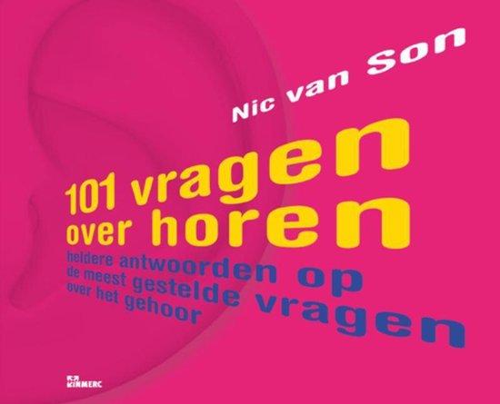 101 Vragen over horen - Nic van Son |