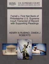 Farrell V. First Nat Bank of Philadelphia U.S. Supreme Court Transcript of Record with Supporting Pleadings