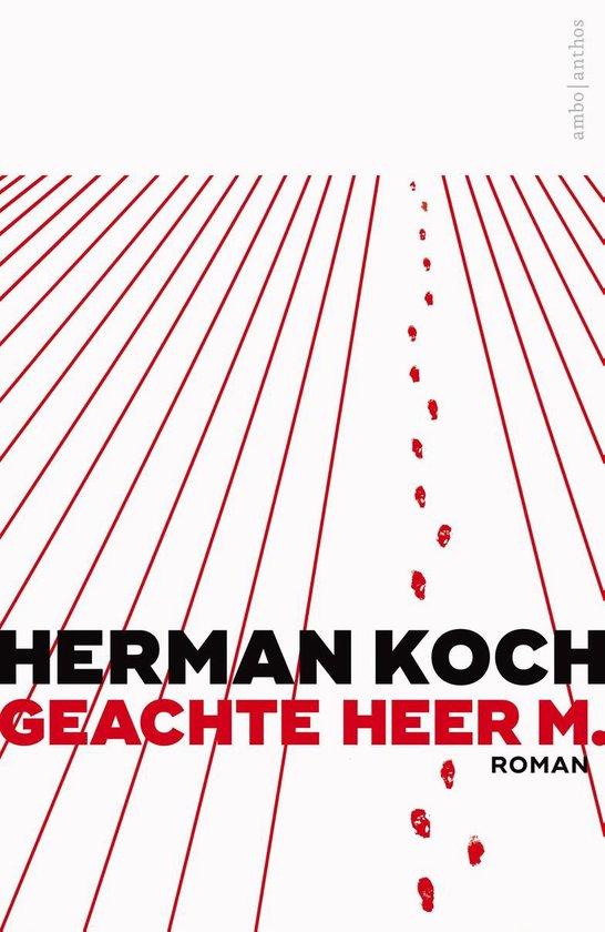 Geachte heer M. - Herman Koch |