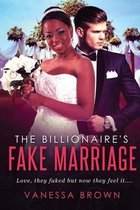 The Billionaire's Fake Marriage