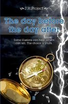 The Day Before the Day After II