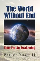 The World Without End