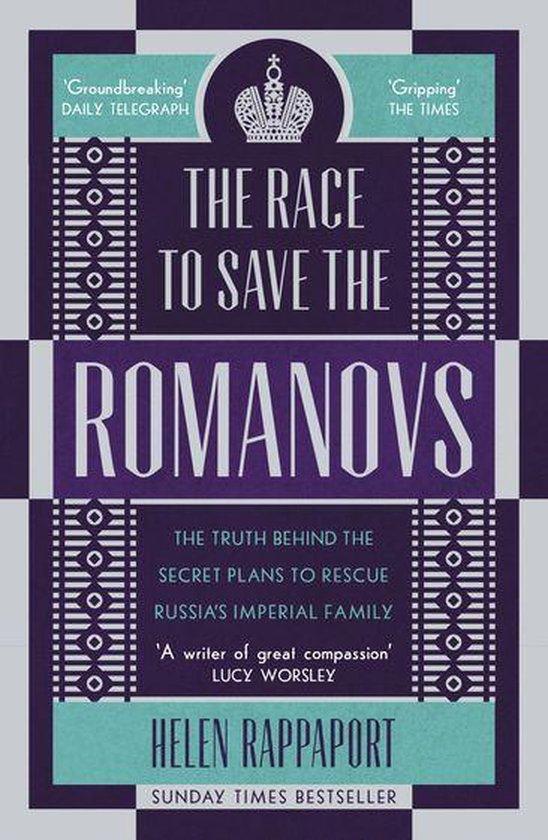 Boek cover The Race to Save the Romanovs van Helen Rappaport (Onbekend)