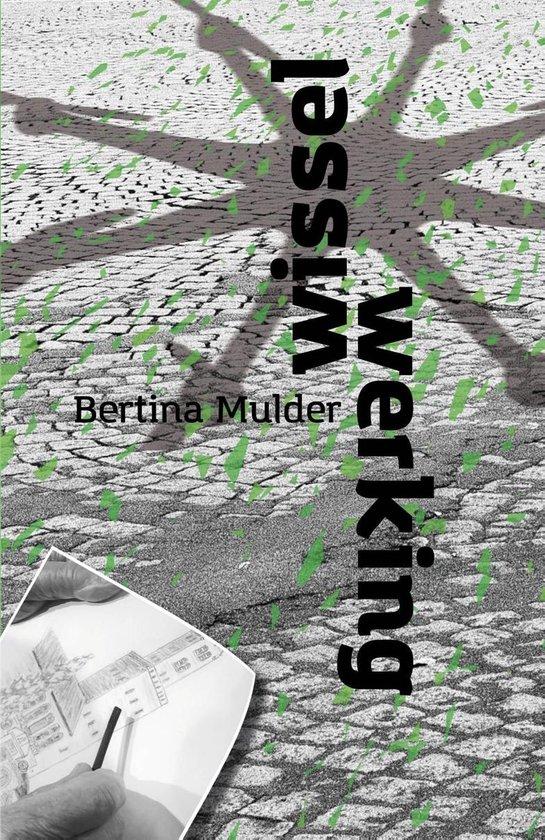 Wisselwerking - Bertina Mulder pdf epub