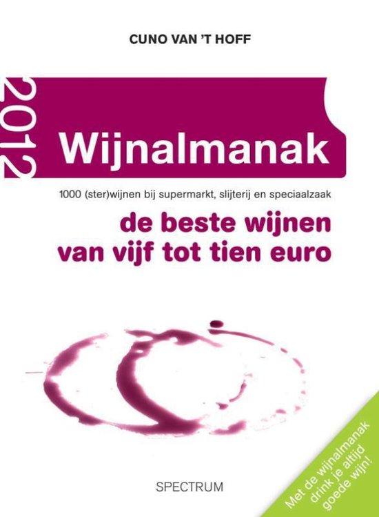 Wijnalmanak / 2012 - Cuno van 't Hoff | Fthsonline.com