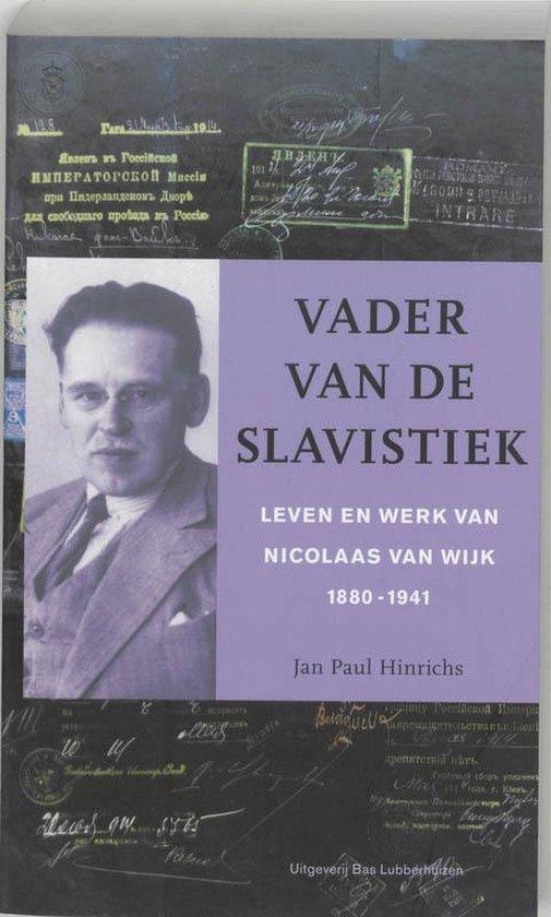 Vader van de slavistiek - J.-P. Hinrichs |