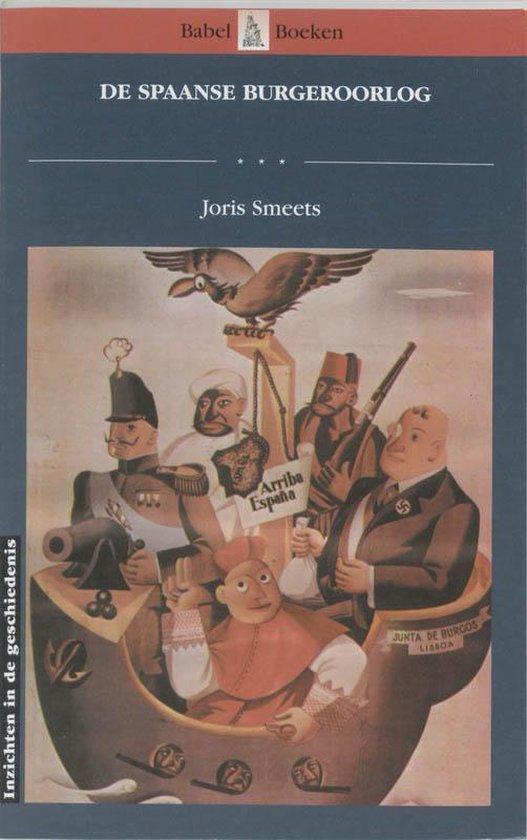 Babel boeken inzichten 3: De Spaanse Burgeroorlog - Joris Smeets |
