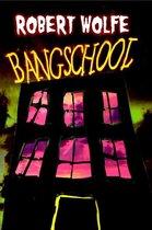 Bangschool