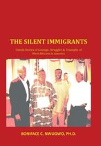 The Silent Immigrants