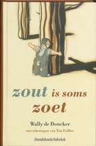 Zout Is Soms Zoet